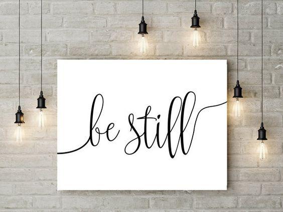 Be Still 1