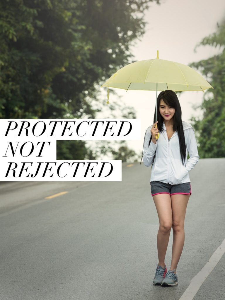 Protected-not-rejected